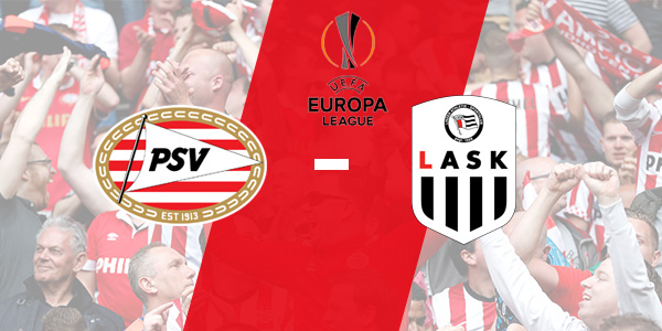 Europa League : PSV - LASK Linz